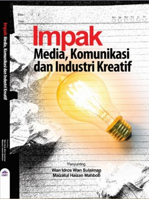 cover image of Impak Media, Komunikasi Dan Industri Kreatif